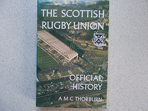 9780004356976: The Scottish Rugby Union - Official History