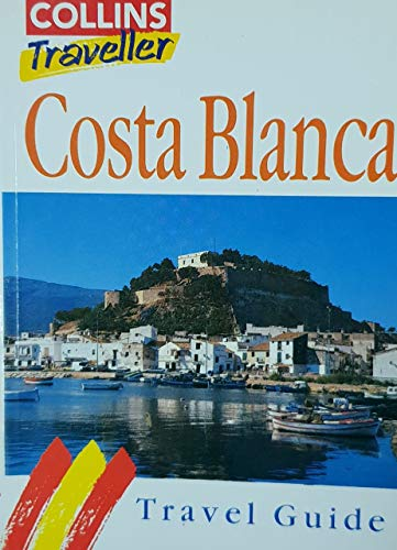 9780004357720: Costa Blanca Travel Guide (Collins Traveller)