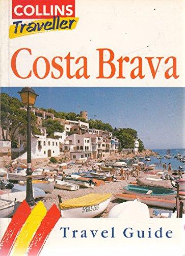 9780004357737: Costa Brava: Travel Guide (Collins Traveller)