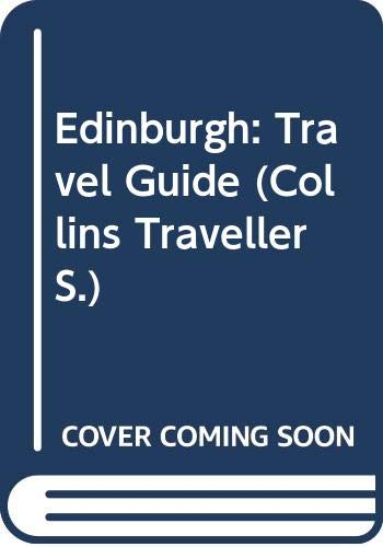 9780004357881: Edinburgh: Travel Guide (Collins Traveller)