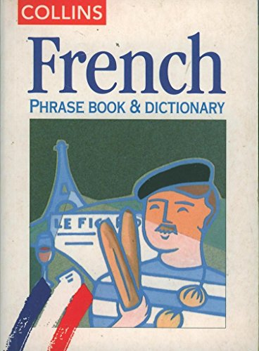 9780004358673: French Phrase Book and Dictionary