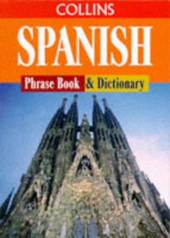 9780004358727: Collins Spanish Phrase Book and Dictionary