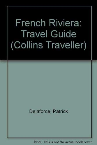 9780004359113: French Riviera: Travel Guide (Collins Traveller)