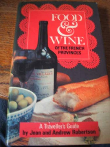 9780004359564: Food and Wine of the French Provinces