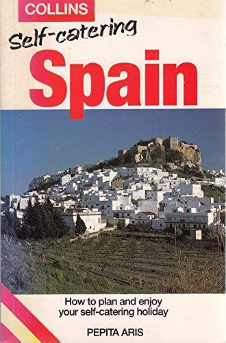 9780004361024: Collins Self Catering: Spain