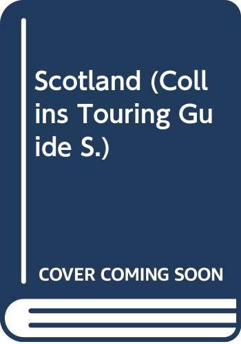 9780004361680: Scotland (Collins Touring Guide)