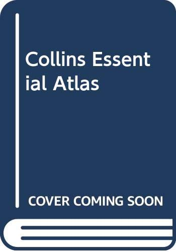 9780004470641: Collins Essential Atlas