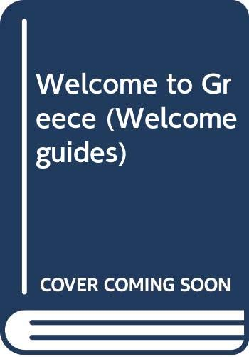 9780004473109: Welcome to Greece (Welcome guides)