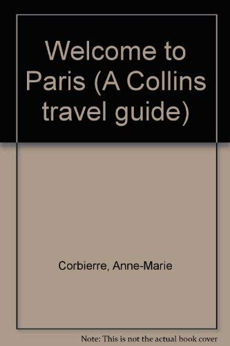 9780004473468: Welcome to Paris (A Collins Travel Guide)