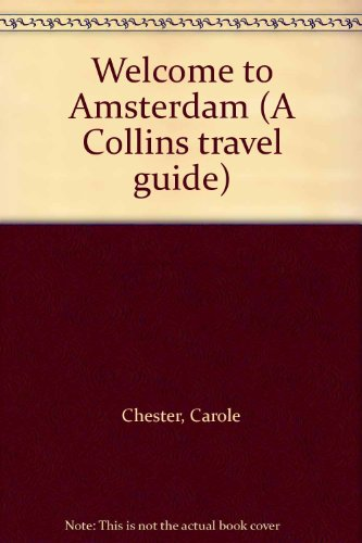 9780004473734: Welcome to Amsterdam (A Collins travel guide)