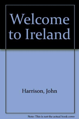 9780004473819: Welcome to Ireland