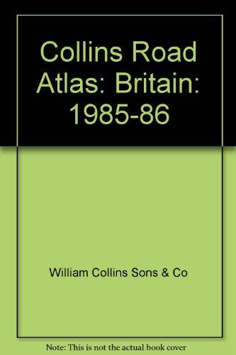 9780004474939: Collins Road Atlas: Britain: 1985-86