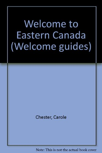 9780004475127: Welcome to Eastern Canada (Welcome guides)