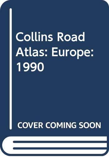 9780004477855: Collins Road Atlas: Europe: 1990