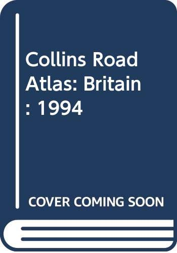 9780004480596: Collins Road Atlas: Britain: 1994