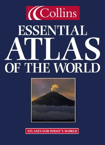 9780004486116: Collins Essential Atlas/ The World (Atlases for Today's World)