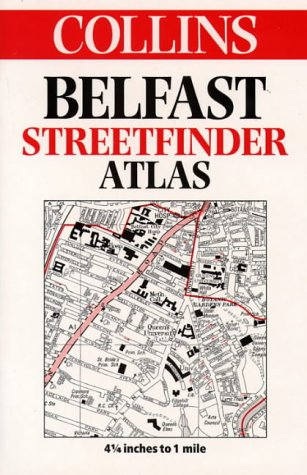 9780004486758: Collins Belfast Streetfinder Atlas: 4.25 inches to 1 mile (Streetfinders)