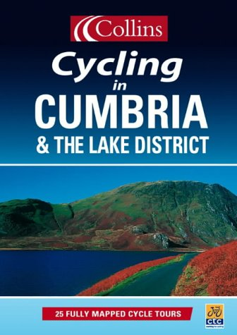 9780004486833: Cycling in Cumbria and the Lake District: 25 Cycle Tours in and Around Cumbria and the Lake District (Cycling Guide Series)