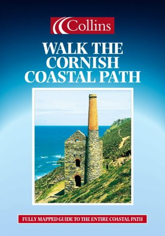9780004487014: Walking Guide - Collins Walk The Cornish Coastal Path (Collins walk guides)