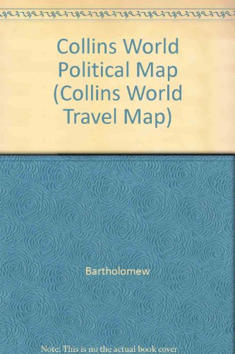 Collins World Political Map (Collins World Travel Map) (English, German, French and Spanish Edition) (0004487737) by Bartholomew