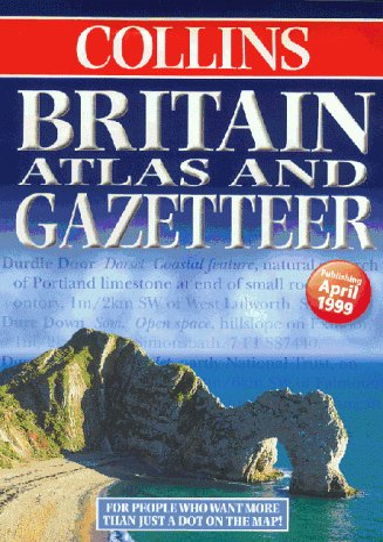 9780004487908: Britain Atlas and Gazetteer: Comprehensive Edition
