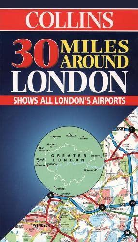 9780004488301: 30 Miles Around London (Collins British Isles and Ireland Maps)