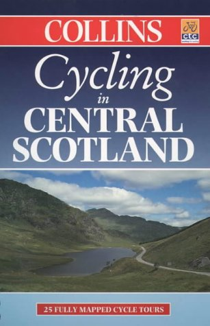 9780004489162: Cycling Central Scotland (Cycling Guide) COLLIN (Cycling Guide Series)