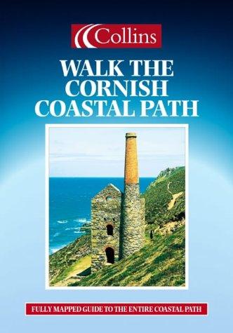 9780004489292: Walking Guide - Walk The Cornish Coastal Path
