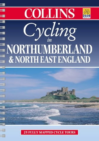 9780004489384: Cycling in Northumberland and North East England (Cycling Guide Series)