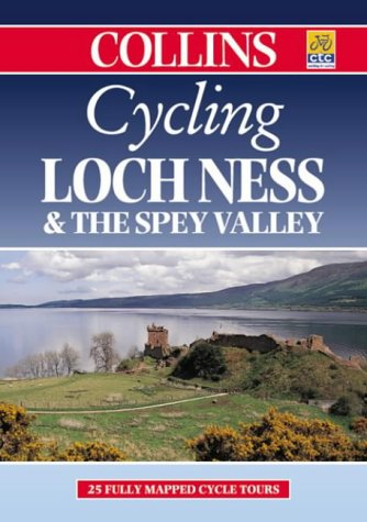 9780004489407: Cycling Loch Ness and the Spey Valley (Cycling Guide Series)