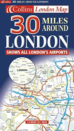 9780004489964: 30 Miles Around London