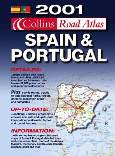 2001 Collins Road Atlas Spain and Portugal: Not Known