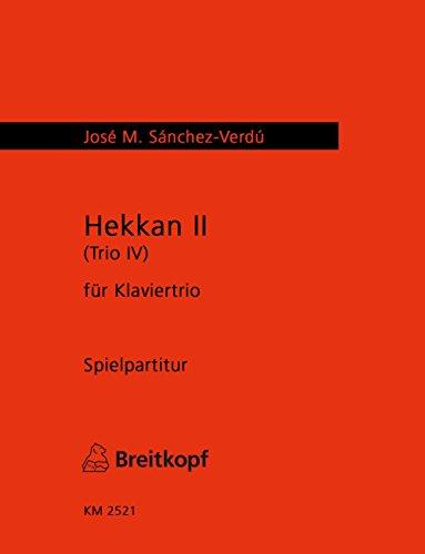 9780004503394: Hekkan II (trio IV) : für klaviertrio (2008)