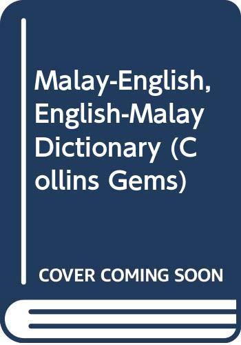 9780004586588: Collins Malay gem dictionary: Bahasa Malaysia-English, English-Bahasa Malaysia