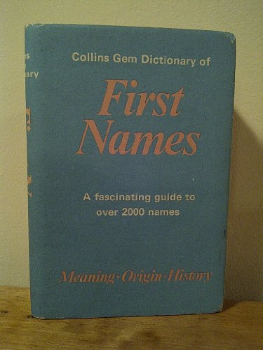 9780004587059: Collins Gem Dictionary of First Names (Gem Dictionaries)