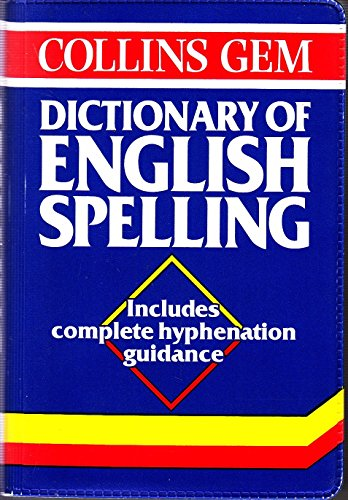 9780004587257: Collins Gem Dictionary of English Spelling (Collins Gems)