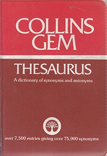 9780004587462: Gem Thesaurus: A Dictionary of Synonyms and Antonyms (Gem Dictionaries)