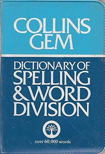 9780004587493: Dictionary of Spelling and Word Division (Gem Dictionaries)