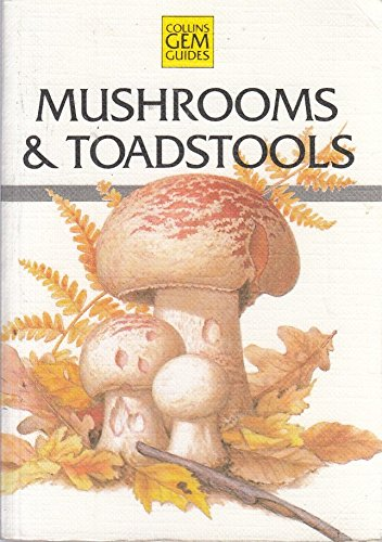 9780004588124: Mushrooms and Toadstools (Collins Gem Guide Series)