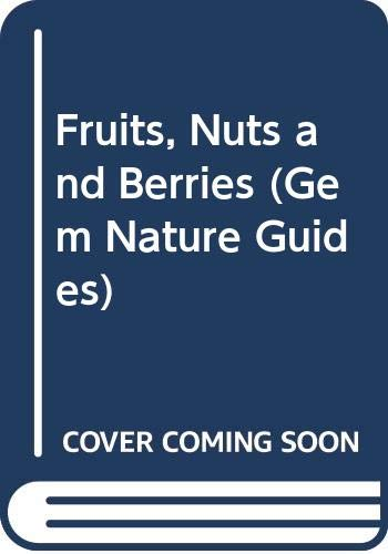 9780004588223: Fruits, Nuts and Berries (Gem Nature Guides)