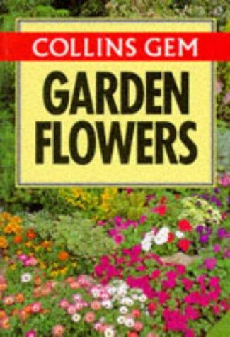 9780004588230: Gem Guide to Garden Flowers (Collins Gems)