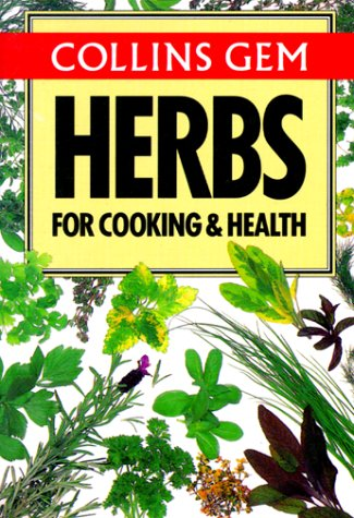 9780004588261: Herbs for Cooking and Health (Collins Gem) (Collins Gems)