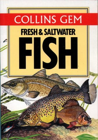 Gem Guide to Fresh and Salt Water Fish (Collins Gems): Linsell, Keith