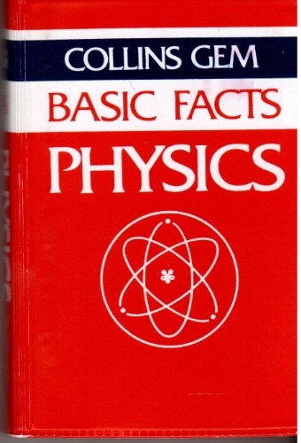 9780004588865: Physics (Collins Gem Basic Facts)