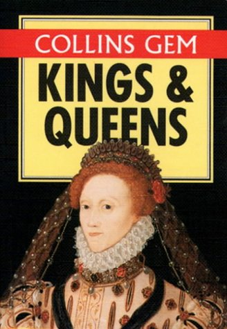9780004589541: Kings and Queens of Britain (Collins Gem Guides)