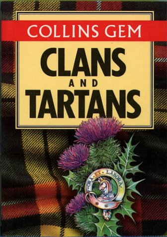 9780004589589: Clans and Tartans (Collins Gem)