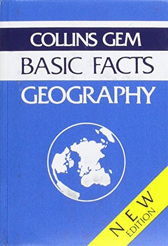 9780004592725: Collins GEM Basic Facts Geography (Collins Gems)
