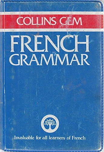 9780004593340: Collins Gem French Grammar (Collins Gems)