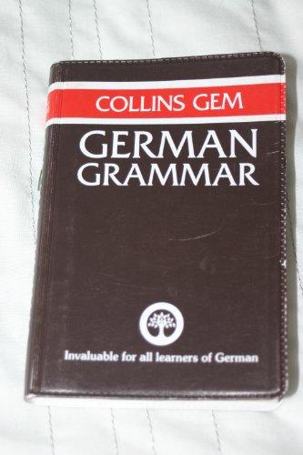 9780004593357: Collins Gem German Grammar (Gem Dictionaries)