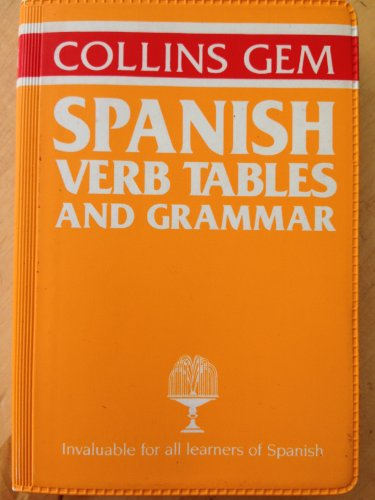 9780004593401: Spanish Grammar and Verb Tables (Gem Dictionaries)